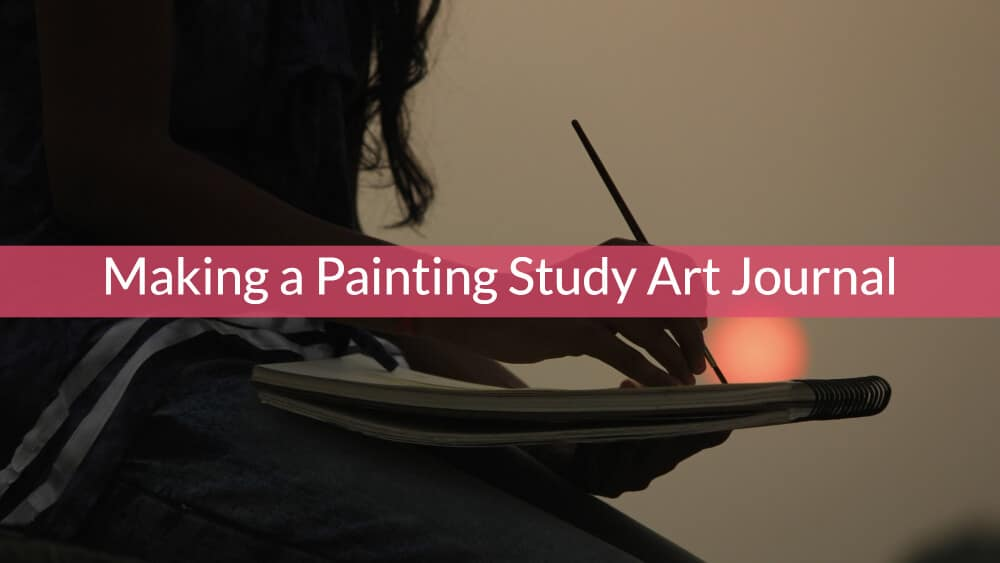 Making a Painting Study Art Journal