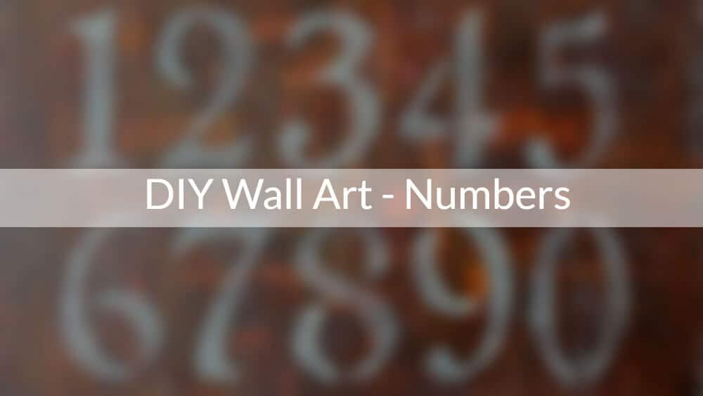 DIY Wall Art Numbers