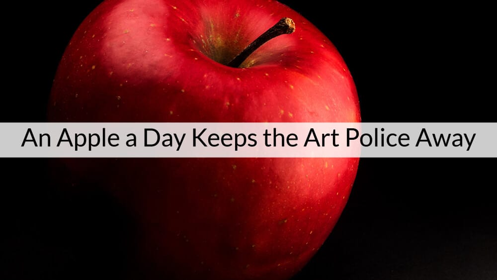 An Apple a Day Keeps the Art Police Away