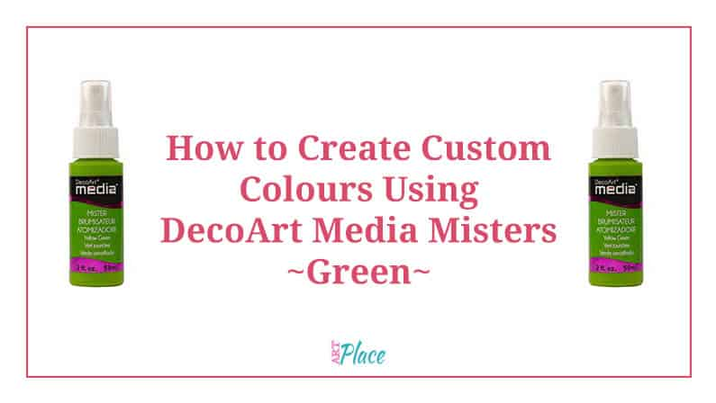 DecoArt Media Mister Products – Colour Mixing Greens with Red, Yellow and Blue