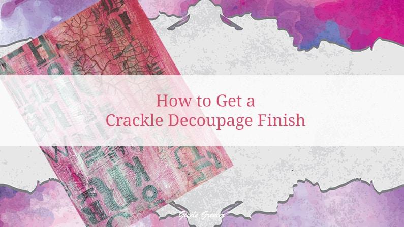 crackle decoupage finish