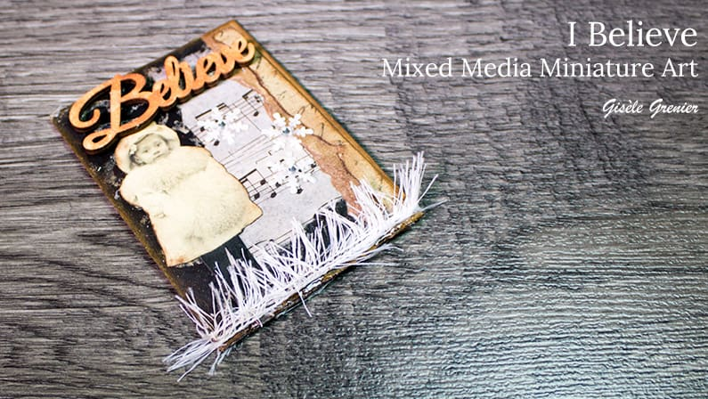 I Believe – Mixed Media Miniature Art Project