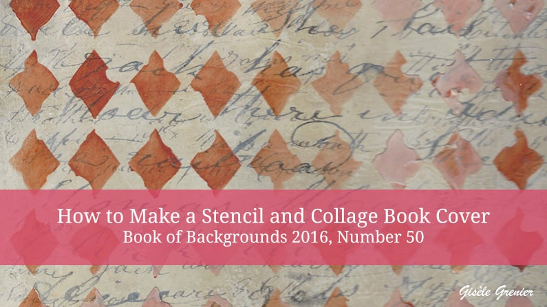 How To Make Book Cover Collage : How to make a stencil and collage book cover