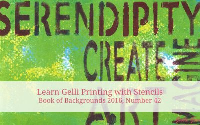 Learn Gelli Printing with Stencils, an Introduction – Book of Backgrounds 2016, #42