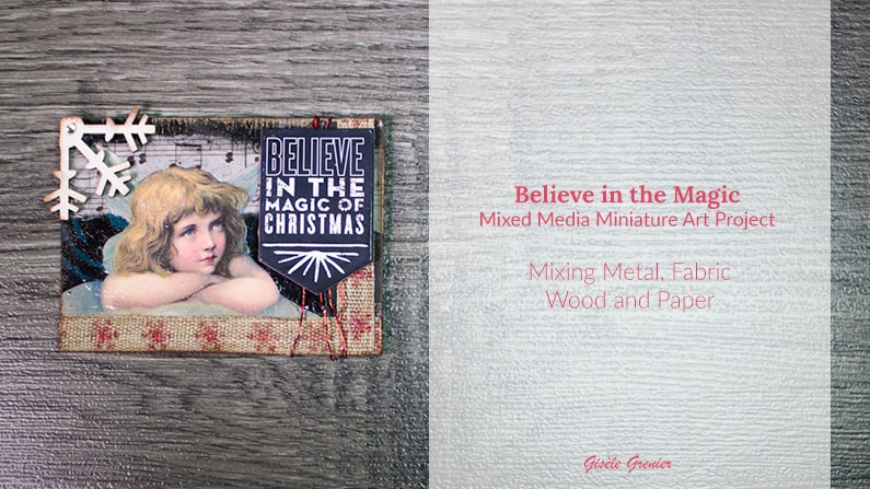 Believe in the Magic – Miniature Art Ideas for Mixed Media