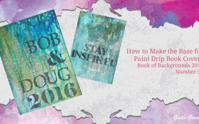 How to Make a Paint Drip Book Cover – Book of Backgrounds 2016, Number 52