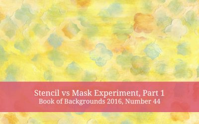 A Stencil vs Mask Experiment part 1 – Book of Backgrounds 2016, Number 44