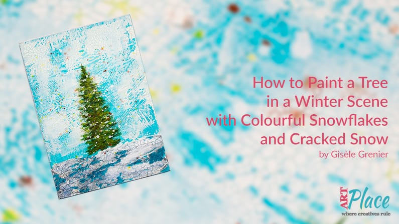 How to Paint a Tree in a Winter Scene with Colourful Snowflakes and Cracked Snow