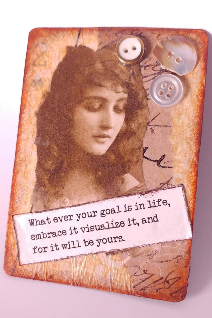 Take a plain old playing card and transform it into an artist trading card with a print of a beautiful Gypsy, buttons and an inspirational quote,