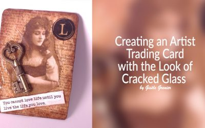 Creating Artist Trading Cards with the Look of Cracked Glass and Gypsy Inspired