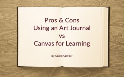 Pros & Cons Using an Art Journal vs Canvas for Learning