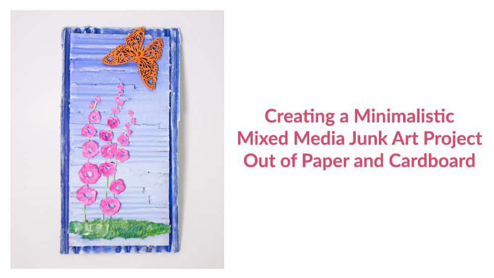 Creating a Minimalistic Mixed Media Art Project Out of Paper and Cardboard