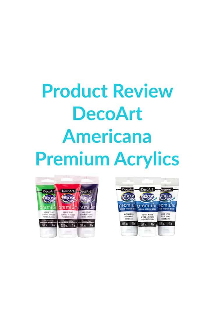 DecoArt Americana Premium Acrylics - Product Review