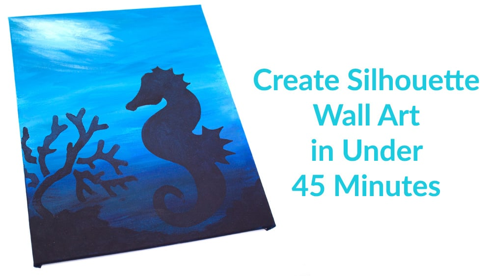 Creating Silhouette Wall Art in Under 45 Minutes – Dreaming of Seahorses