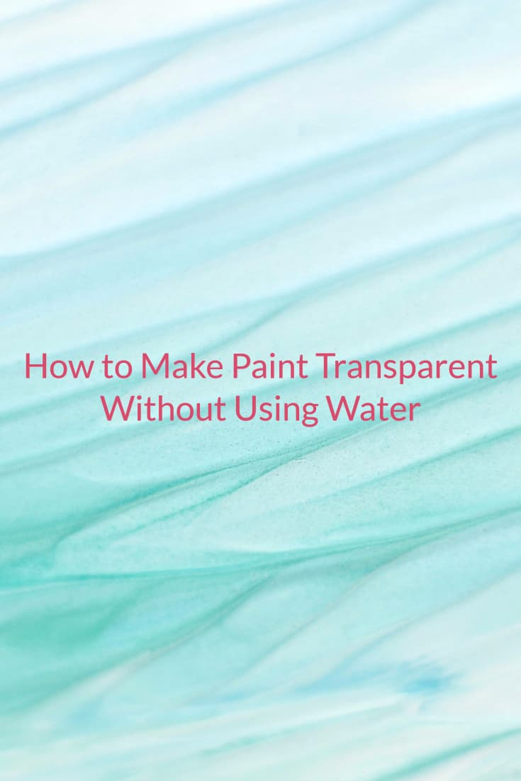 Learn how to make your paint transparent without using water.