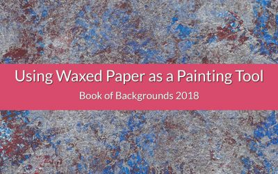 Using Waxed Paper as a Painting Tool