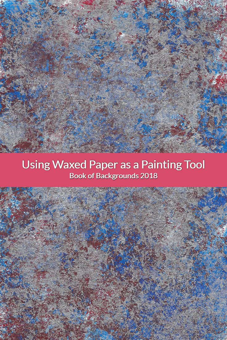 In this Book of Backgrounds session, you will learn how to work with acrylics and metallic paint using waxed paper as the painting tool for the visual texture.
