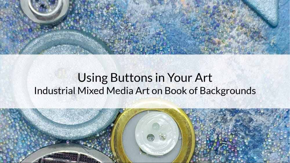 Using Buttons in Your Art