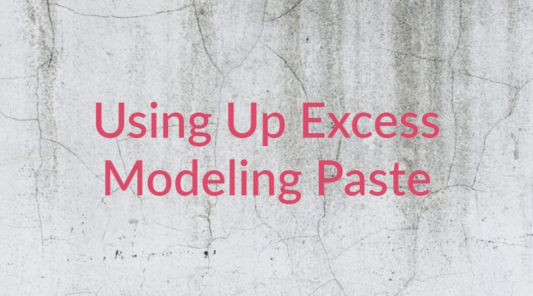 Quick 30 Second Video on Using up Excess Modeling Paste