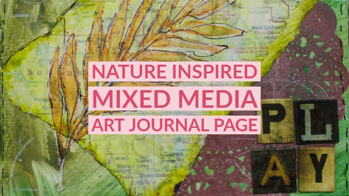 Nature Inspired Mixed Media Art Journal Page