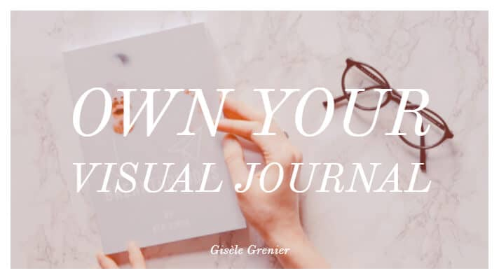 Creating a Theme for a Visual Journal can be as Simple as a Song.