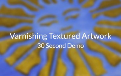 Varnishing Textured Artwork – 30 Second Demo
