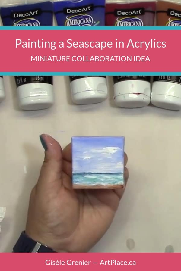 How to paint a seascape in acrylics on a 2x2 mini canvas.