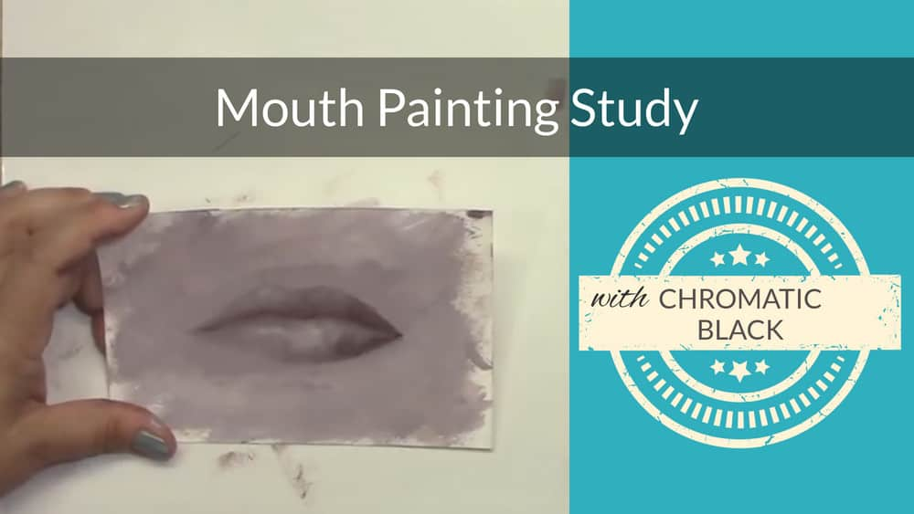 How to Paint a Woman's Mouth – Value Study