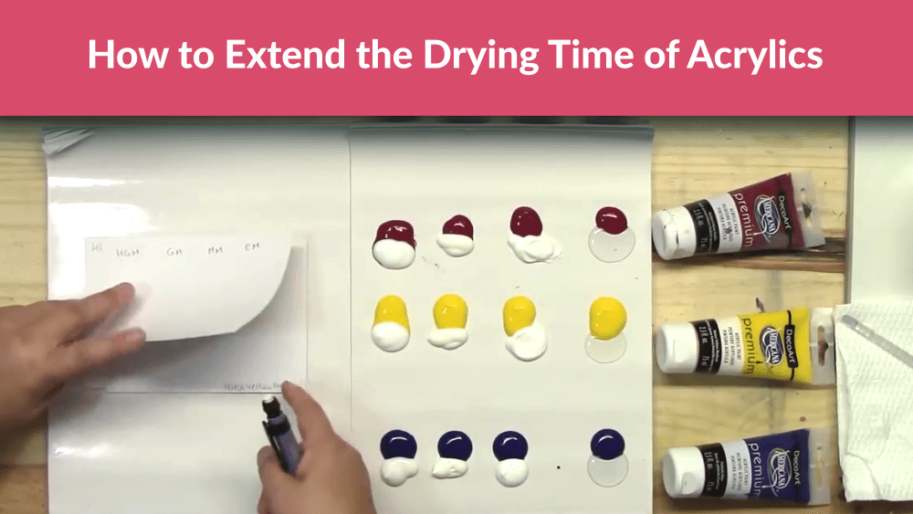 How to Extend the Drying Time of Acrylics