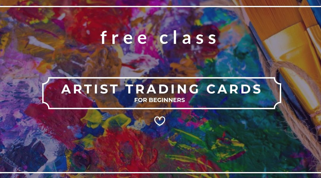 Artist Trading Cards for Beginners