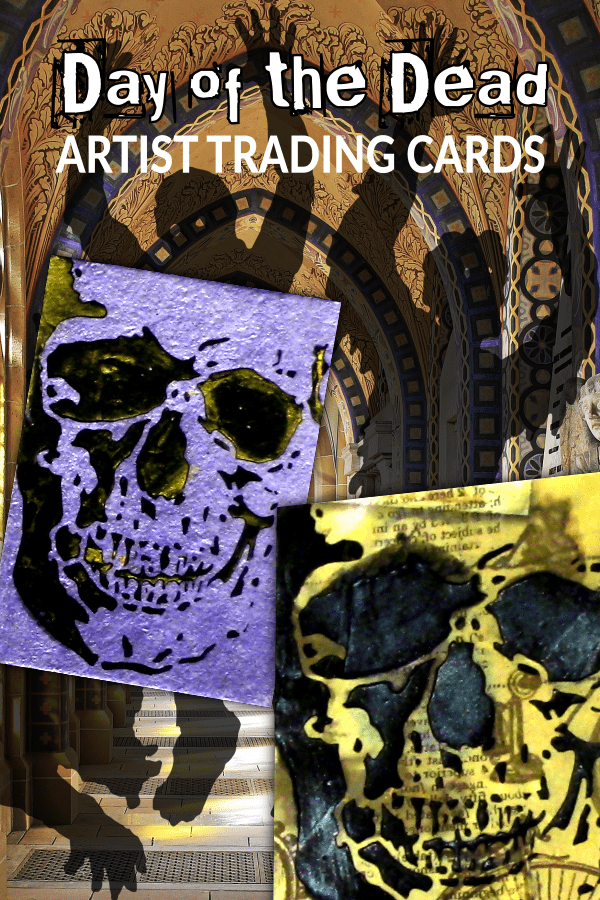 Making Day of the Dead Artist Trading Cards