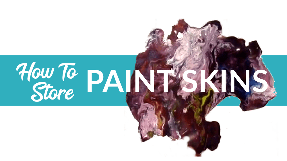 How to Store Your Paint Skins