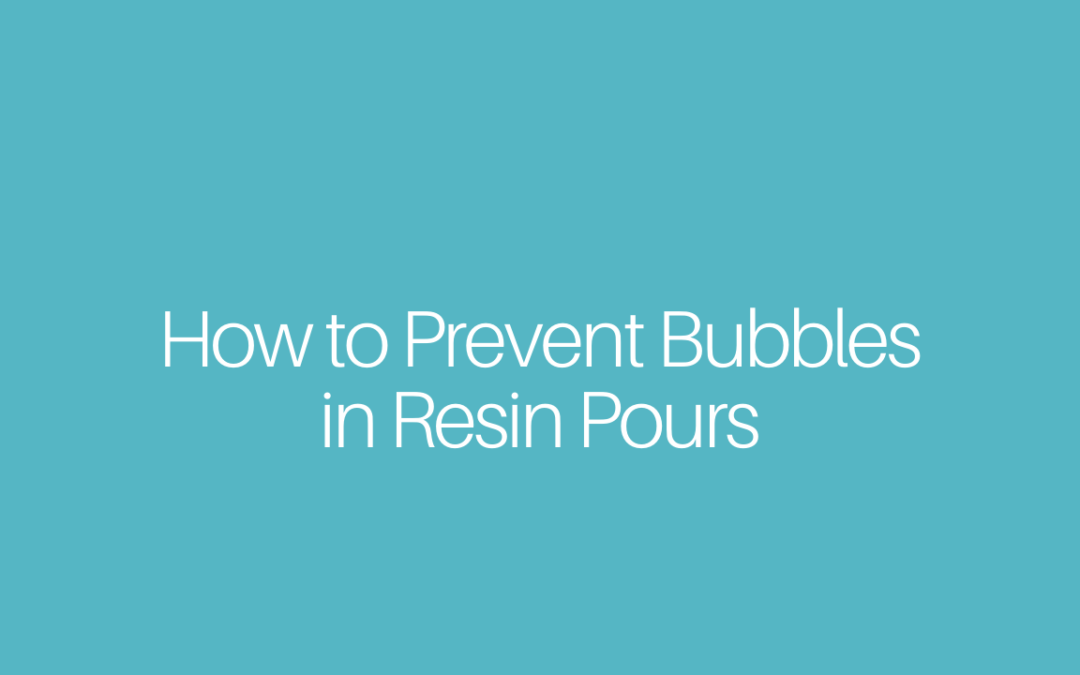 How to Prevent Bubbles in Resin Pours with Organic Inclusions