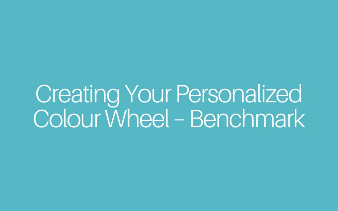 Creating Your Personalized Colour Wheel – Benchmark