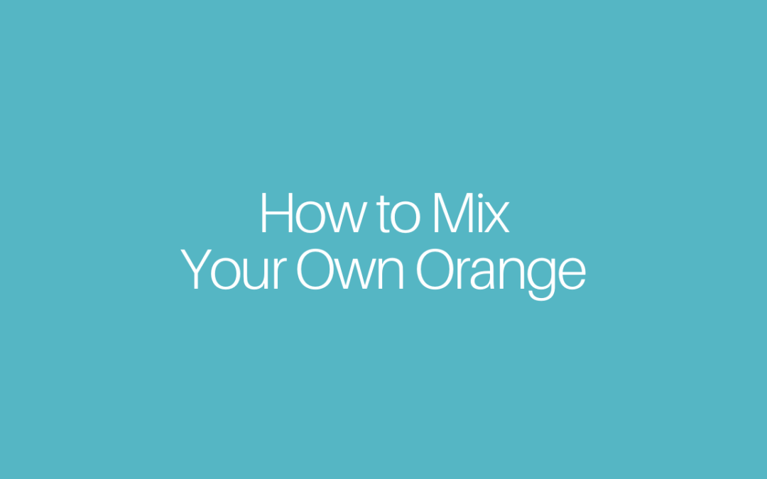 How to Mix Your Own Orange