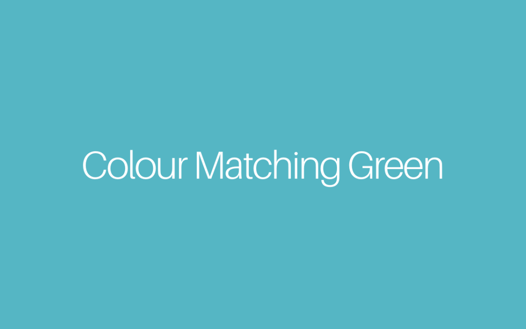 Colour Matching Green
