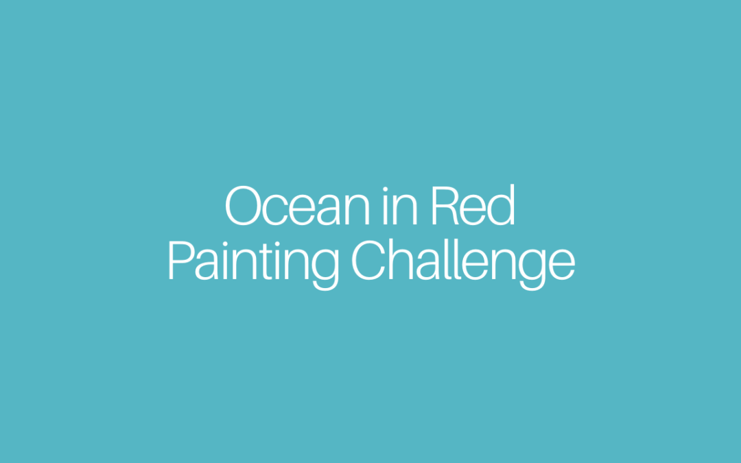 Ocean in Red – Painting Challenge for Beginners