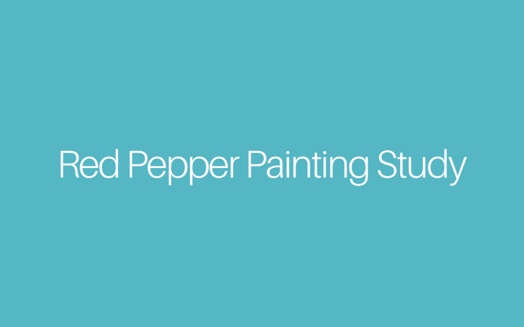 Red Pepper Painting Study