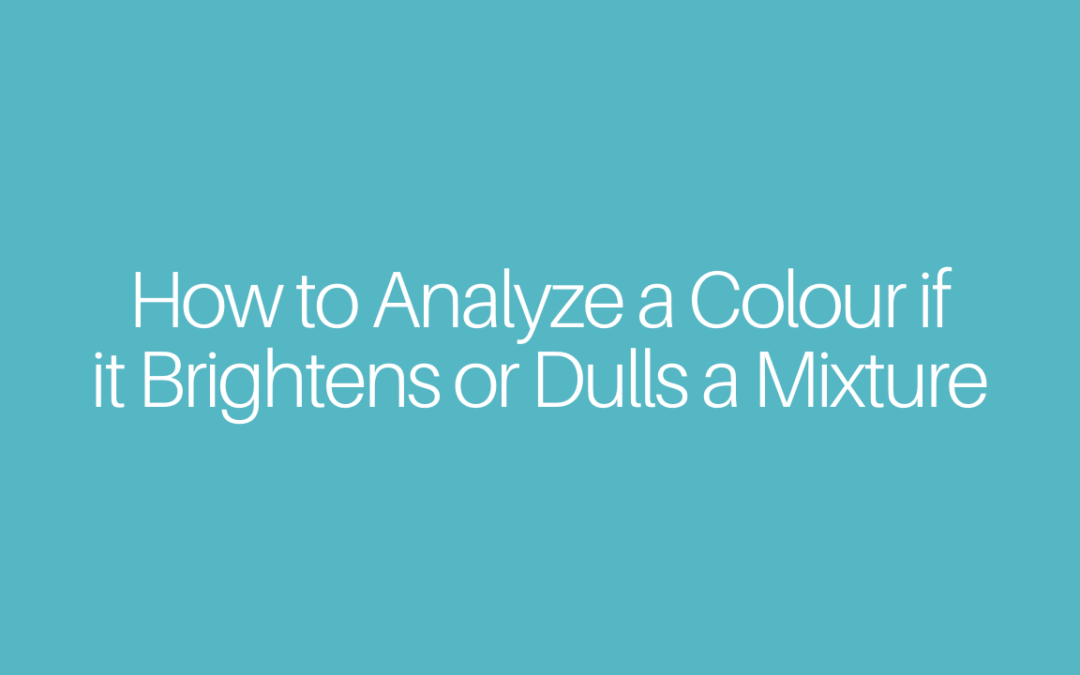 How to Analyze if a Colour Brightens or Dulls