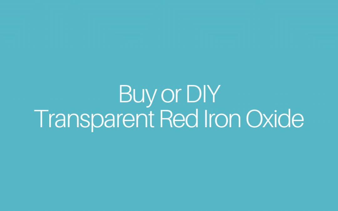 Buy or DIY Transparent Red Iron Oxide
